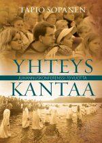 YHTEYS KANTAA-JUHANNUSKONFERENSSI 70 VUOTTA